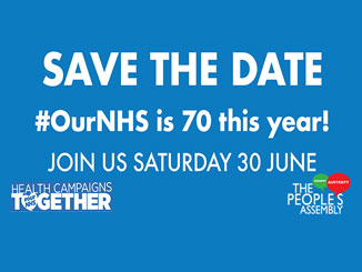 Celebrate and defend the NHS on its 70th birthday! – 30 June