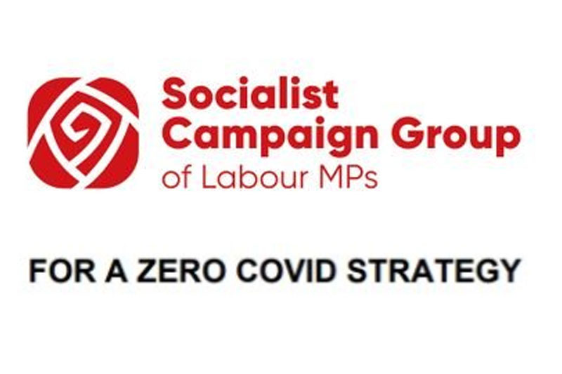 Socialist Campaign Group calls for a zero Covid strategy