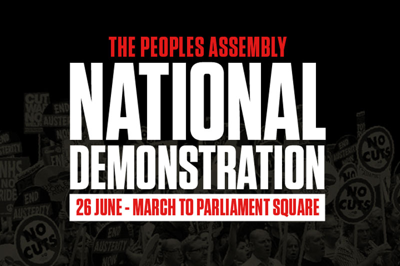 People's Assembly – National Demonstration 26 June