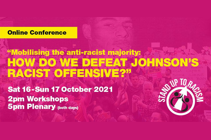 Stand Up To Racism – International Conference – Sat 16 & Sun 17 Oct