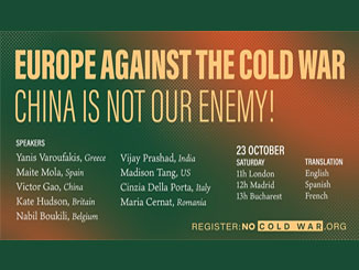 Europe Against The Cold War – China Is Not Our Enemy!  11am Saturday 23 October
