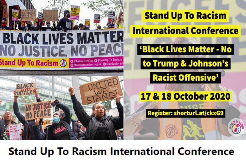Black Lives Matter – No to Trump & Johnson's Racist Offensive – International Conference 17 & 18 October